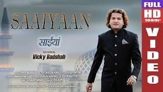 #LastVideoVickyBadshah #PunjabiSufiSong Saaiyaan.Vicky Badshah. Rk production co. 7889192538