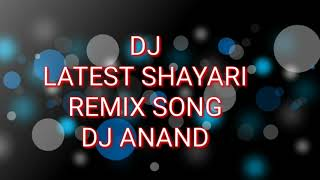 Dj Remix Shayari Song Anand Dj
