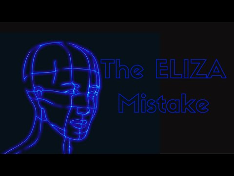 The ELIZA Mistake