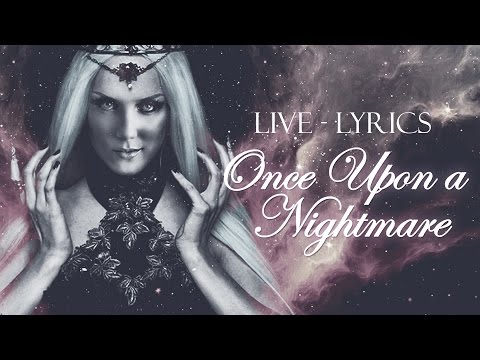 Once Upon a Nightmare -  Epica (Live with Lyrics)