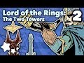 Lord of the Rings - The Two Towers - Extra Sci Fi - #2
