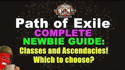 Path of Exile COMPLETE NEWBIE Guide 3: Classes and Ascendancies! Which to choose?