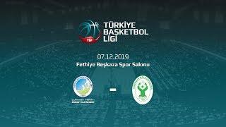 Lokman Hekim Fethiye Belediyespor – Bornova Belediyespor TBL 10.Hafta