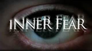 INNER FEAR