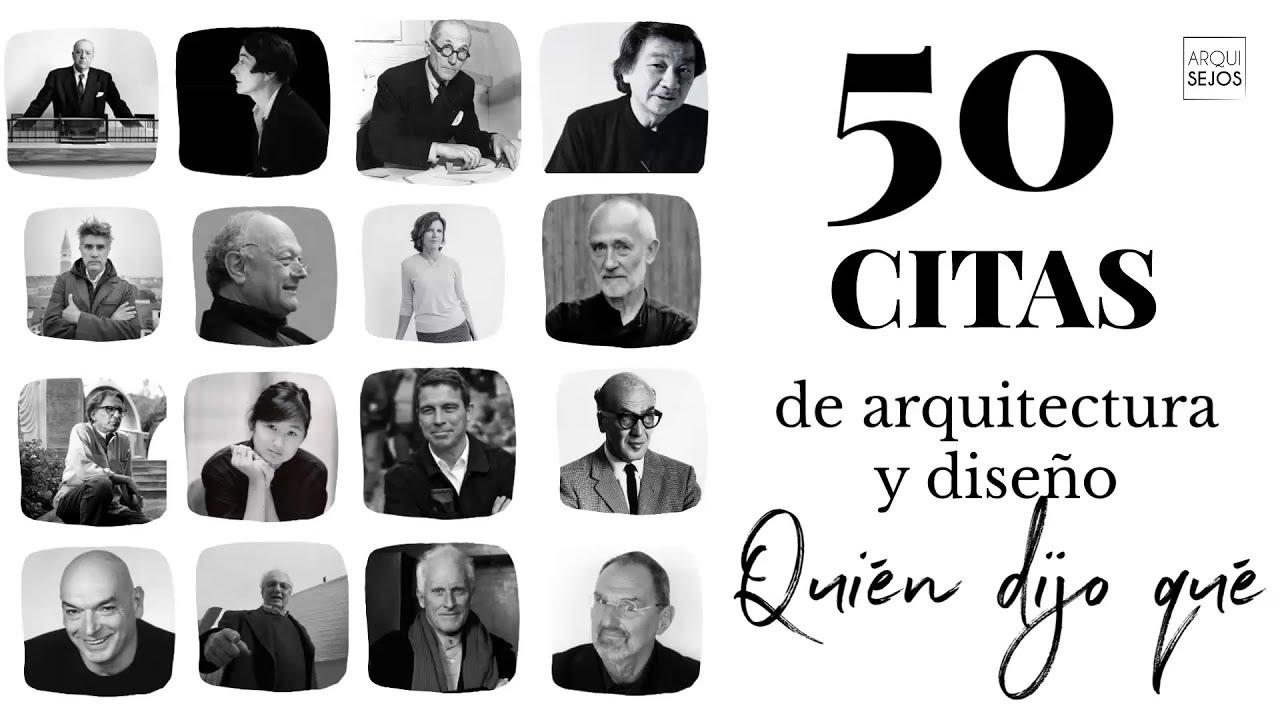 50 Frases De Arquitectura De Arquitectos Célebres