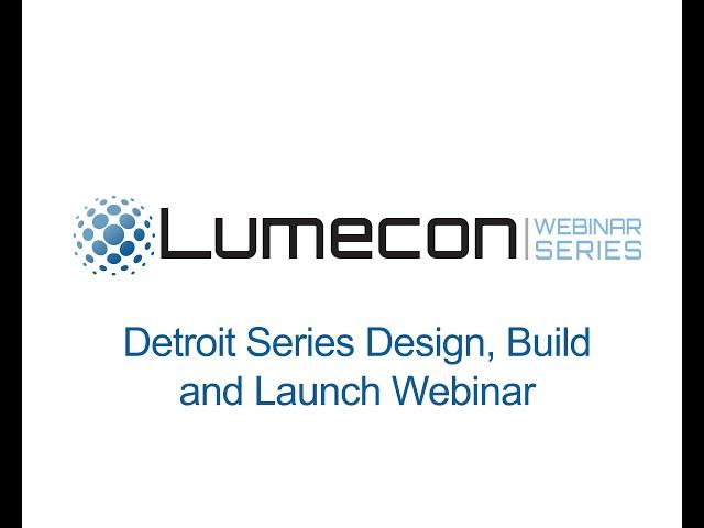 Detroit Series Design, Build Launch Webinar