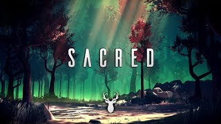 Sacred | Chillstep Mix