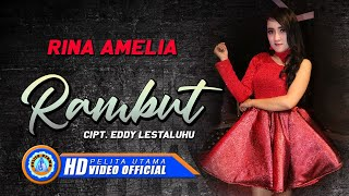 "Rina Amelia - RAMBUT "" OM ADARA ""( Official Music Video ) [HD]"