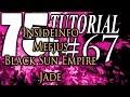 75k Tutorial 67: Khromae and Insideinfo, Mefjus, Black Sun Empire, and Jade