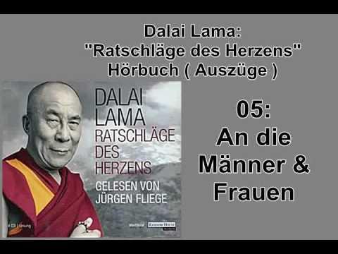 'Ratschläge des Herzens' 05: An die Männer und Frauen - Dalai Lama Hörbuch