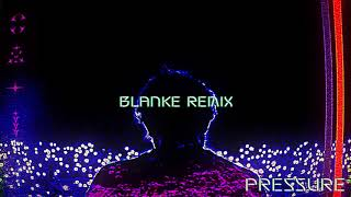 [3.59 MB] RL Grime - Pressure (Blanke Remix) [Official Audio]