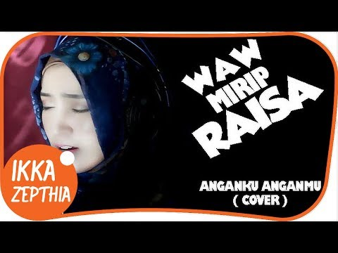 Download Lagu Ikka Zepthia - Anganmu Anganku (Cover)