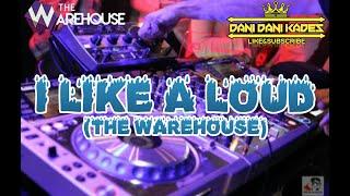I like a loud melody (the warehouse)
