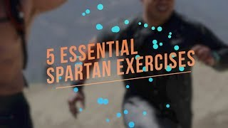 Spartan: 5 Essential Exercises YOU MUST DO before 2018