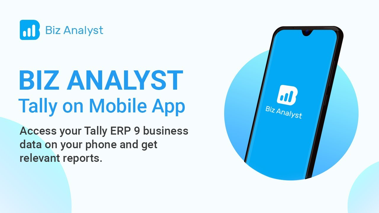 Tally Mobile App for Android iOS | Biz Analyst - Tally ERP9 on Mobile