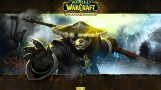 Mists of Pandaria Soundtrack - Monk Mistweaver (Hero - Part 1)