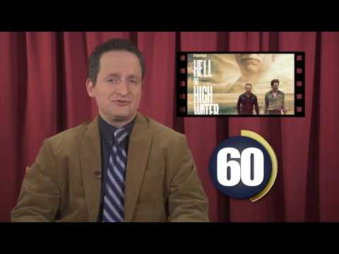 REEL FAITH 60 Second Review of HELL OR HIGH WATER (David's Take)