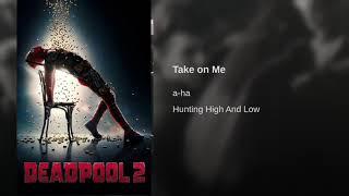 "Gambar cover Take on me A - ha ""soundtrack"" Deadpool 2"