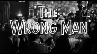 The Wrong Man 1956 -- OPENING TITLE SEQUENCE