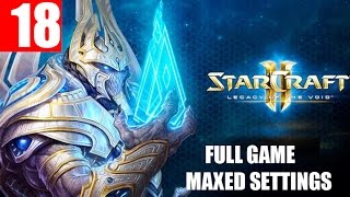 StarCraft 2 Legacy of the Void Walkthrough Part 18 Full Campaign HD Ultra Gameplay