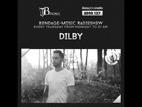 Bondage Music Radio - Edition 137 mixed by Dilby