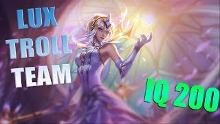 LOL Best troll - Lux Sp goes to support troll team with your friends #2