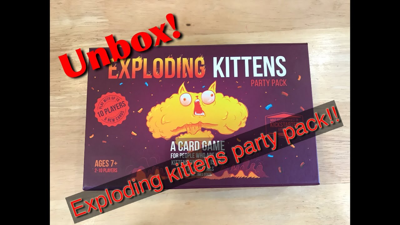 Unbox Exploding kittens party pack!!