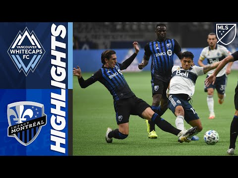 Vancouver Whitecaps Montreal Impact Goals And Highlights
