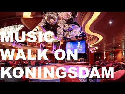 Holland America Koningsdam Music Walk
