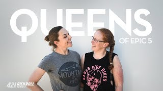 The Queens of Epic 5 | Rich Roll Podcast