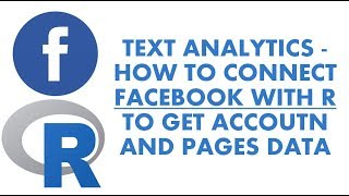 Text Analytics With R   How to Connect Facebook with R   Analyzing Facebook in R