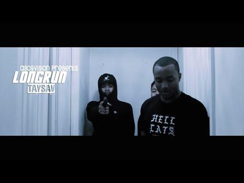 Taysav - Longrun (Official Music Video) Shot By @a309vision