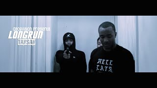 Taysav - Longrun (Official Music Video) Shot By @a309vision