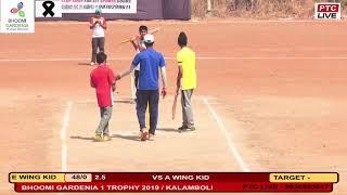 A WING KID VS E WING KID AT BHOOMI GARDENIA 1 TROPHY 2019 / KALAMBOLI