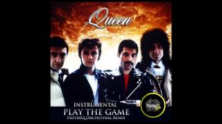 Queen - Play The Game (PiotreQ Orchestral Remix) [Instrumental]
