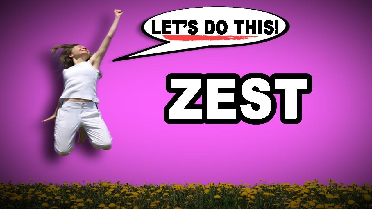Define zest for life