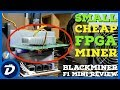 Small Cheap FPGA Miner - Hashaltcoin Blackminer F1 Mini ...