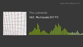 160. Multiscale DIY FYI