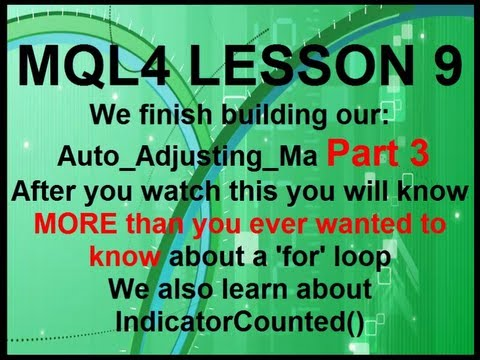 Mql4 Programming Lesson 9 Part#3 Understanding the For Loop