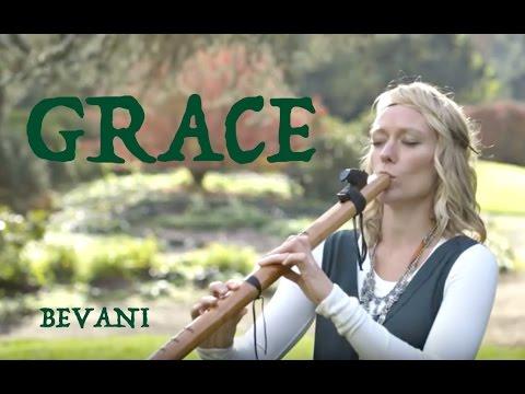 "Bevani - ""Grace"" (original Native American Flute Song)"