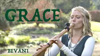 Grace - Bevani (original Native American Flute song)