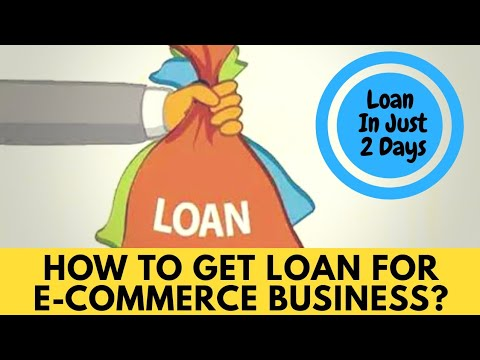 how-to-get-loan-for-ecommerce-business-in-2-days
