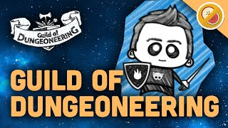 WHAT COMES UP MUST COME DOWN! | Guild of Dungeoneering Gameplay Let