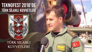 TEKNOFEST 2018'de Türk Silahlı Kuvvetleri.
