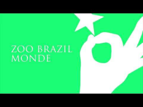 Zoo Brazil - Monde (Original Mix)