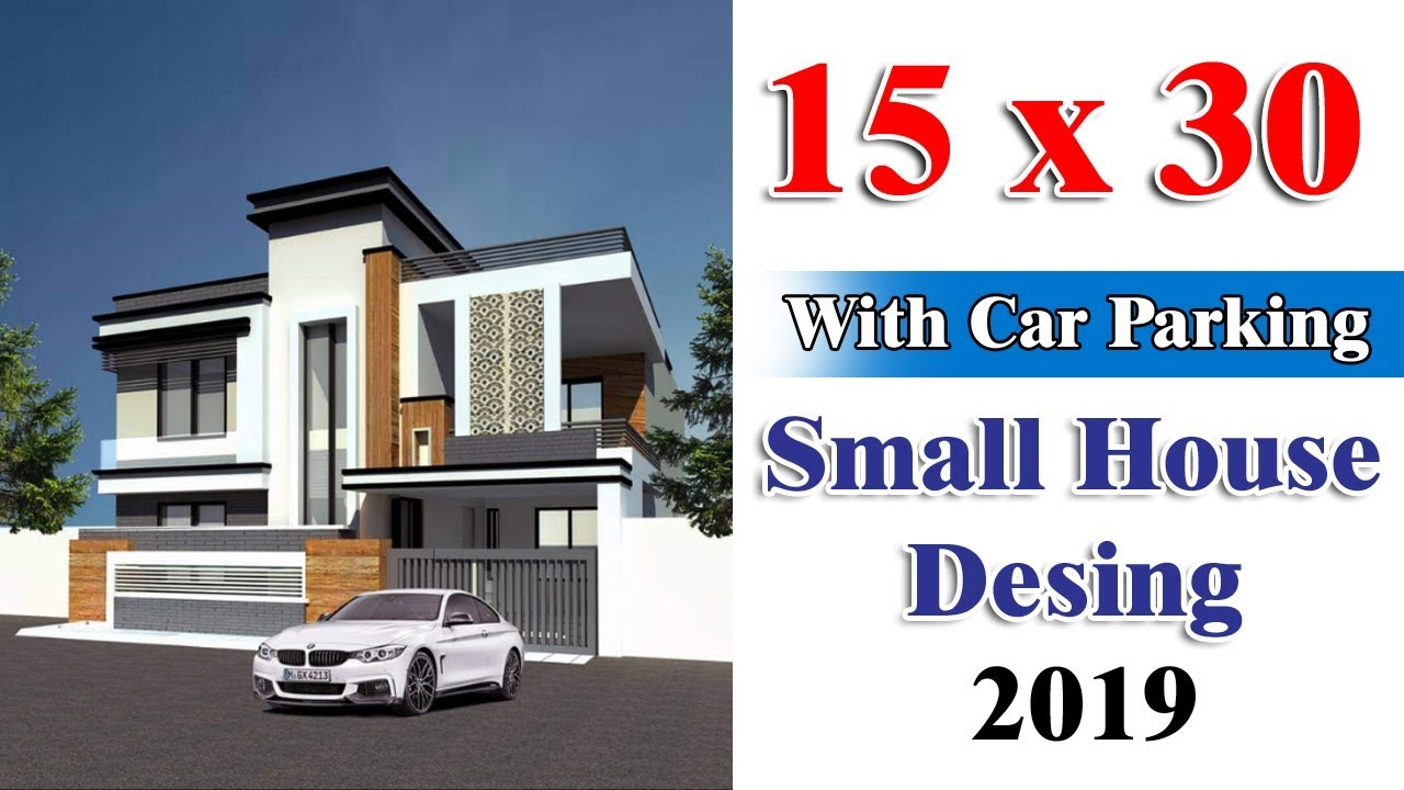 15 X 30 Ft With Car Parking Best House Design 2019
