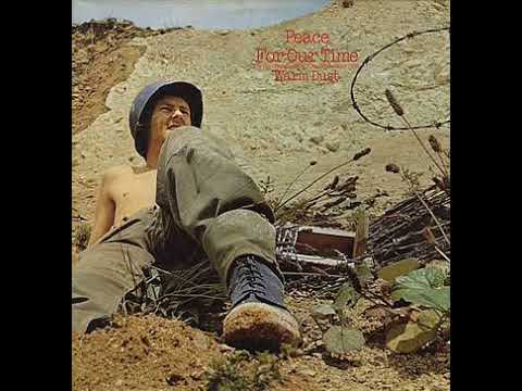 Warm Dust -  Peace For Our Time (Full album 1971)