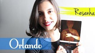 [Resenha] Orlando, Virginia Woolf