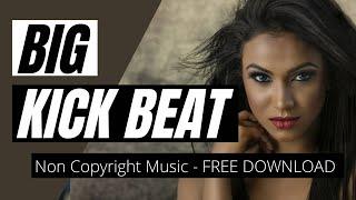 Big Kick Beat : Digital Love - Non Copyright Music Beats | Free Download | Youtube Background Music