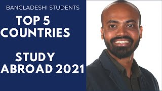 Top 5 countries to study abroad from Bangladesh in 2021?| Best Countries for Bangladeshi students